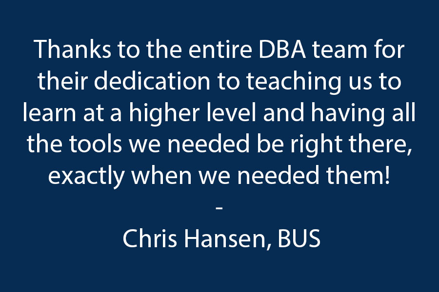 Thanks to the entire DBA team for their dedication to teaching us to learn at a higher level, and having all the tools we needed be right there, exactly when we needed them!