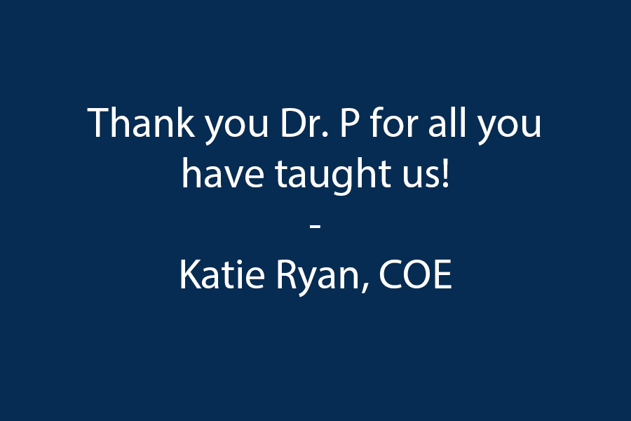 Thank you Dr.P for all you have taught us!