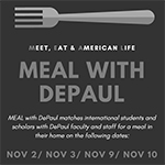 Faculty and staff: Sign up to host international students with MEAL with DePaul