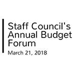 Faculty and staff: Annual budget forum hosted by Staff Council, March 21