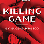 French students at DePaul create new translation of 'The Killing Game' for Chicago stage
