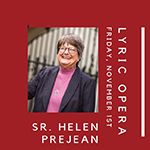 Art as a Vehicle for Social Justice: Sister Helen Prejean to visit DePaul