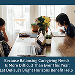 Caregiver support for eligible DePaul employees