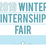 Don't miss the 2019 Winter Internship Fair
