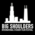 Big Shoulders International Student Film Festival showcases emerging filmmakers
