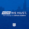 DePaul University announces 'Now We Must: The Campaign for DePaul's Students'