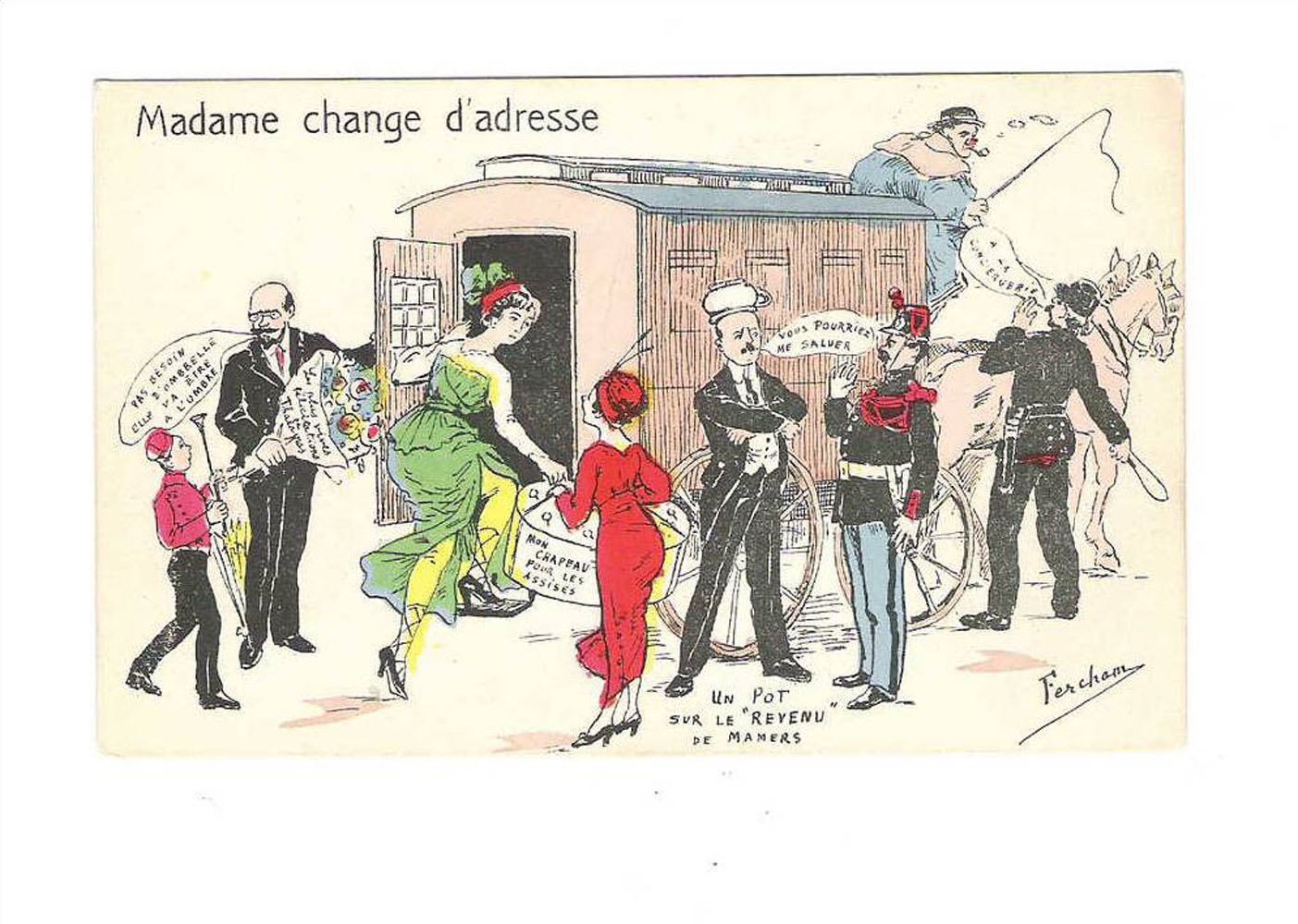 "Madame change d'addresse"" (""Madame has a change of address."")"
